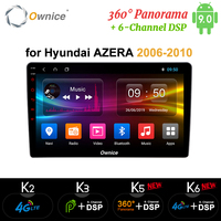 Ownice Octa 8 Core Android 9.0 Car DVD Radio for Hyundai Azera 2006 2007 2008 2009 2010 k3 k5 k6 4G LTE 360 Panorama DSP SPDIF