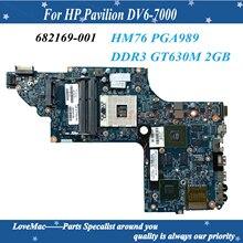 Высокое качество для HP Pavilion DV6-7000 материнская плата для ноутбука 682169-001 HM76 PGA989 DDR3 GT630M 2 ГБ 100% Протестировано