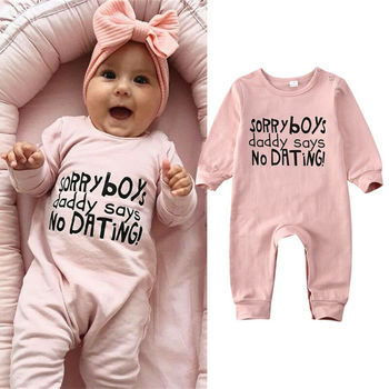 Newborn Baby Girl Clothes Romper Jumpsuit Bodysuit Playsuit Outfits Cotton sorry Daddy says no dating Cute Girls infant clothes pudcoco cute newborn kids baby girl infant lace romper dress jumpsuit playsuit clothes outfits