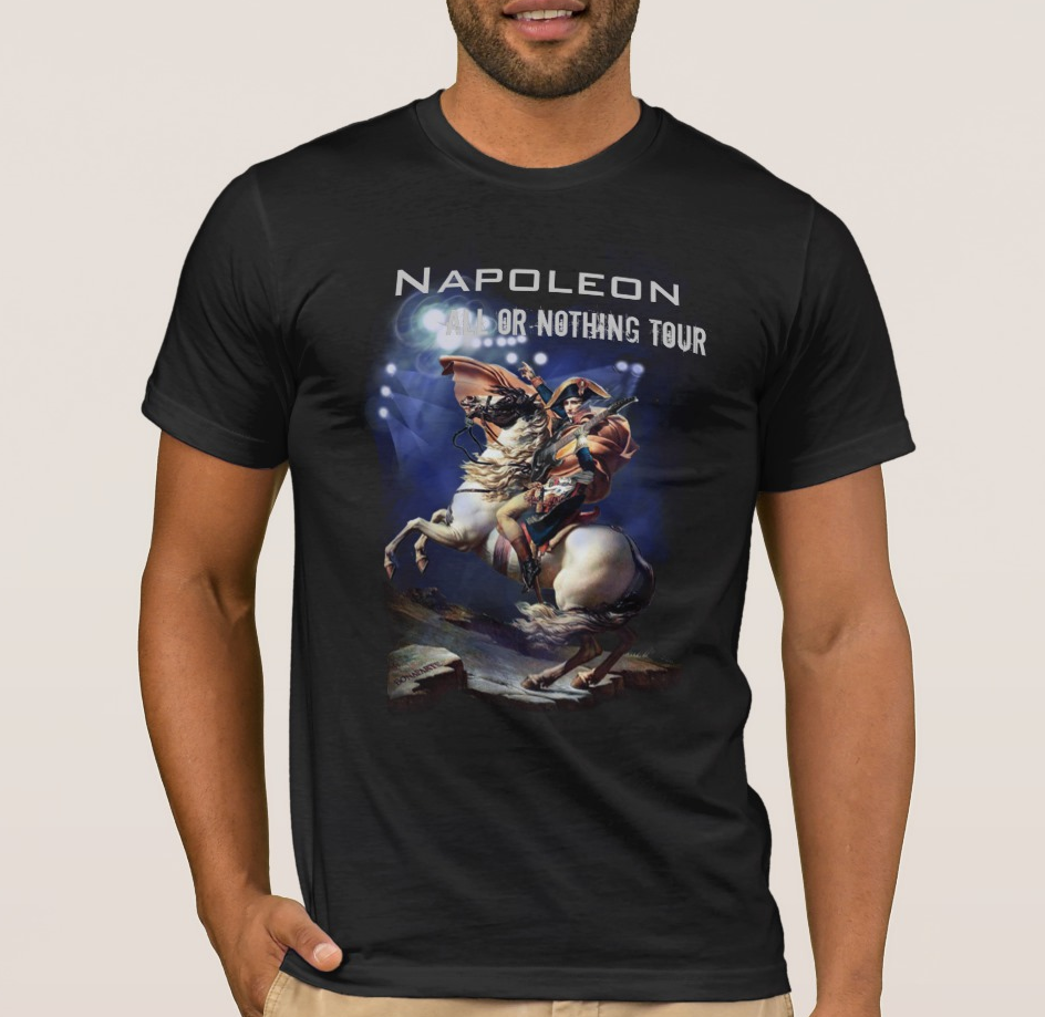 Napoleonic All or Nothing Tour, Napoleonic Tour Men's T-Shirt image