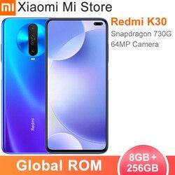 Глобальная прошивка Xiaomi Redmi K30 4G смартфон 8 Гб 256 Snapdragon 730 Octa Core 64MP Qu