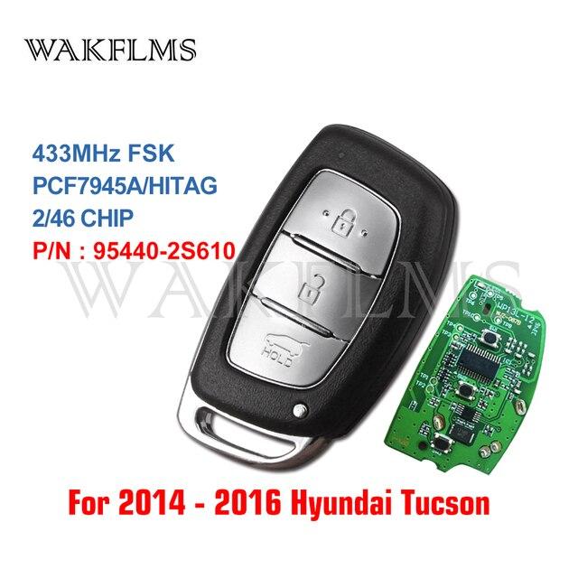 3 btns מרחוק חכם רכב מפתח 433Mhz עבור יונדאי IX35 עם PCF7945A HITAG 2 46 שבב 95440 2S610 95440 2S600