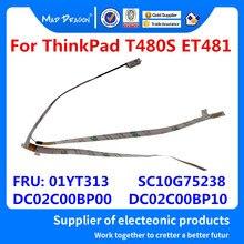 Novo original led ir cabo da câmera ir cabo para lenovo thinkpad t480s et481 01yt312 01yt313 sc10g75238 dc02c00bp00 dc02c00bp10