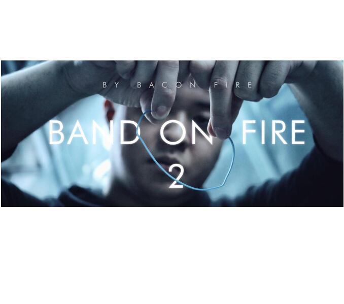 Band On Fire 2 By Bacon Fire Magic Tricks- MAGIC TRICKS