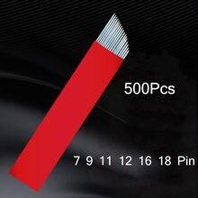 500 pçs nano 0.18mm 9 12 14 18 u maquiagem permanente sobrancelha flex tatuagem agulhas lâmina para microblading lamina lâmina agulhas tebori