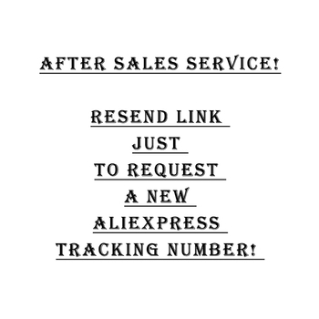 After Sales Service! Resend Link Just to Request A New Tracking Number! image