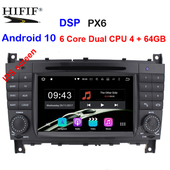 IPS PX6 6 Core Android 10 Car DVD Player for Mercedes Benz C-Class W203 2004-2007 Autoradio Stereo GPS navigation Wifi 4G RDS BT image