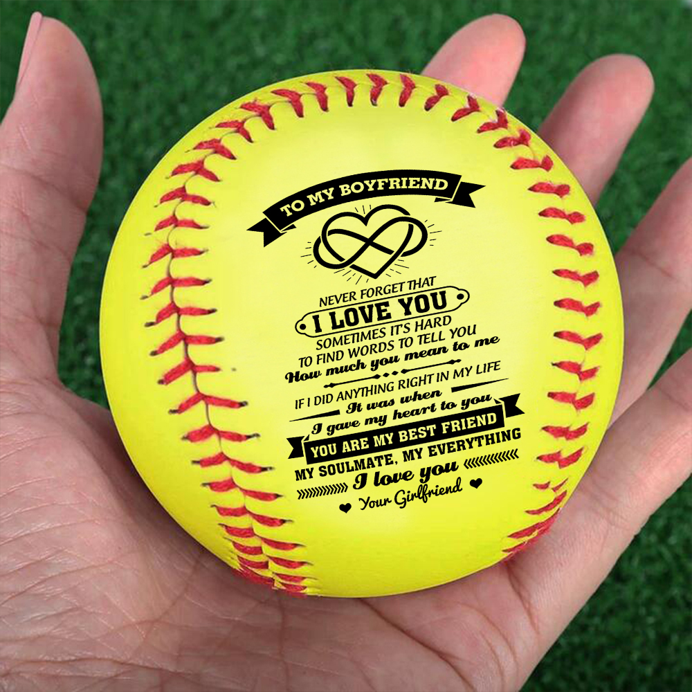To My Boyfriend Gift from a to her - a printed softball as a birthday Christmas gift.