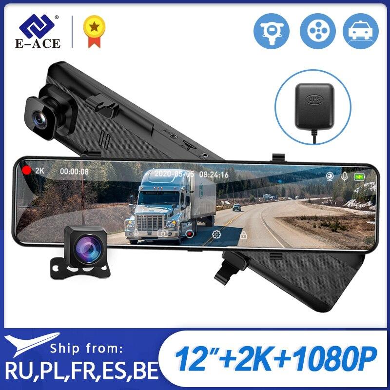 E-ACE a46 2k carro traço câmera espelho 12 Polegada condução gravador de visão noturna dashcam sony imx335 apoio gps 1080p câmera traseira