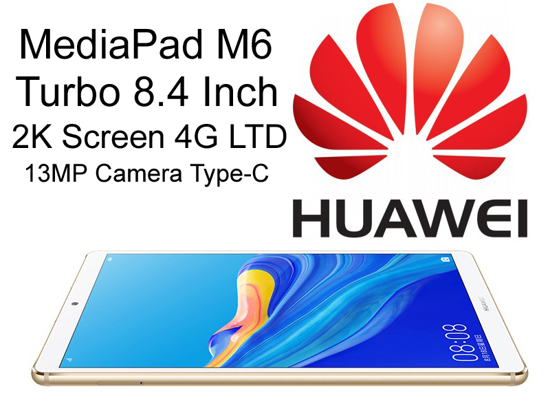 , Exquisite Tablet HUAWEI MediaPad Turbo M6 Pad 4G 8.4 Inch 2K Display FingerPrint Octa Core 13MP Camera Harman 6100mAh Battery, princxkonline