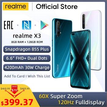 Перейти на Алиэкспресс и купить Realme X3 мобильный телефон, 64-мегапиксельная 60X SuperZoom 120 Гц дисплей Snapdragon 855 + 8 Гб 128 Гб Смартфон realme 6 Pro Телефон realme v5