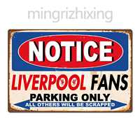 Funny Liverpool FC Football Club Fans Parking Only Vintage Retro Tin Sign Metal Sign Metal Poster Metal Decor Wall Sticker
