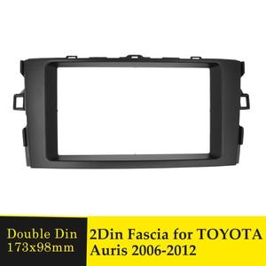 Image 1 - Double Din Fascia Stereo Plate Car Radio Surround Panel For TOYOTA Auris 2006 2012 DVD Player Refitting Frame Dash Bezel Fascias