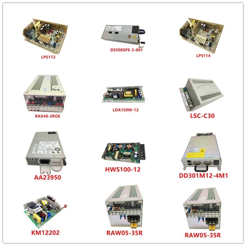 LPS112  DS500SPE-3-001  LPS114  RAX48-2ROE  LDA150W-12  LSC-C30  AA23950  HWS100-12  DD301M12-4M1  KM12202  RAW05-35R Used