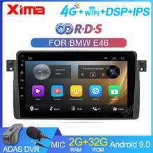 XIMA 9 inch Car Android 9.0 4G LTE 2Din Radio RDS  DSP Car DVD Android Player For BMW E46 318 325 320  Autaoradio multimedia