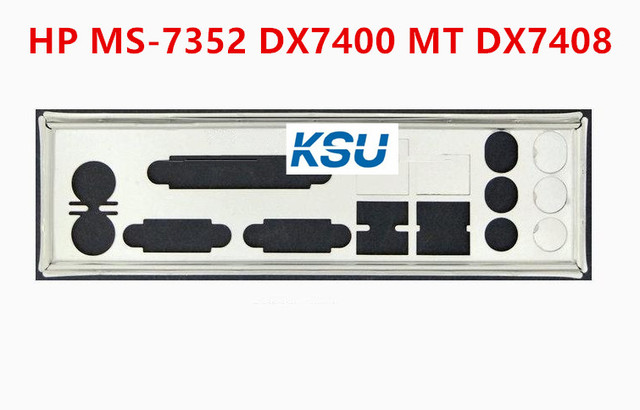 New I/O shield back plate Chassis bracket of motherboard for HP MS-7352 DX7400 MT DX7408 just shield backplane