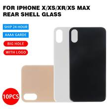 AAAA++++ Wholesale 10Pcs Big Hole for iPhone X XR XS XS Max Back Glass Cover Accessories For Mobile Phones(China)