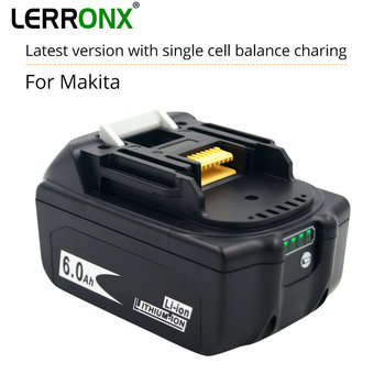 With Latest Upgrade Circuit Board 18V 6000mAh Li-ion Power Tools Rechargeable Battery for Makita BL1830 LXT400 BL1850 BL1860