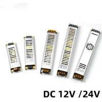 Fuente de alimentación LED ultrafina DC12V 60W 100W 150W 200W 300W adaptador de iluminación LED transformador 220V 12V 24V para tira Led