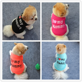 I LOVE DADDY MOMMY Dog Shirt Summer Dog Clothes Puppy Cats Coat Clothing For Dog T-shirt Chihuahua Dog Vest Shirt For Dogs XS-L 2