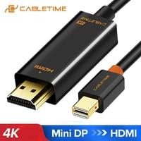 CABLETIME 2020 nueva llegada Thunderbolt 4K Mini DisplayPort adaptador de dp a HDMI DP Cable para 1080P TV computadora MacBook C056