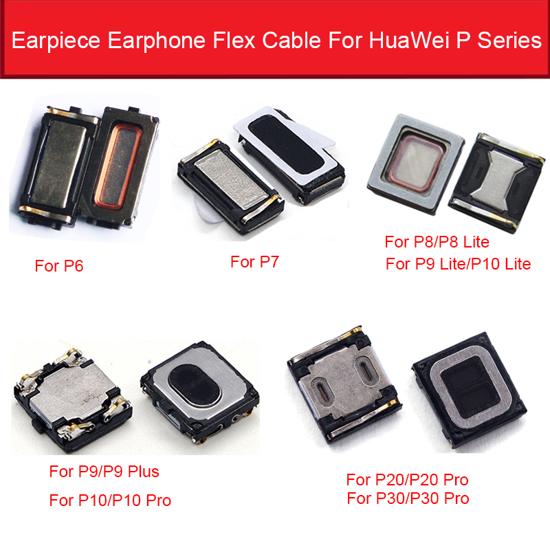 Earpiece Speaker For Huawei P6 P7 P8 P10 P20 P30 LITE PRO 2017 P9 PLUS Series Ear Speaker Loudspeaker Replacement Ear Parts