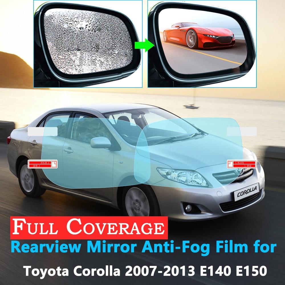 Полное покрытие Защитная противотуманная пленка для Toyota Corolla E140 E150 2007 ~ 2013 Автомобильное зеркало заднего вида непромокаемые аксессуары 2012 2011