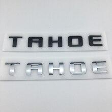 Black / Silver 3D Letter TAHOE Door Fender Emblem Tailgate Badge Stickers Nameplate
