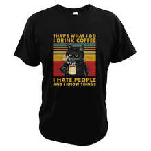 That's What I Do I Drink Coffee T Shirt I Hate People And I Know Things Vintage Digital Print Mean Black Cat T-Shirt