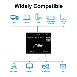 Image 5 - FSU 2,0 HDR 4K @ 60 HDMI divisor Full HD Conmutación de vídeo HDMI Switcher 1X2 Split 1 in 2 Out amplificador pantalla Dual para HDTV DVD PS3