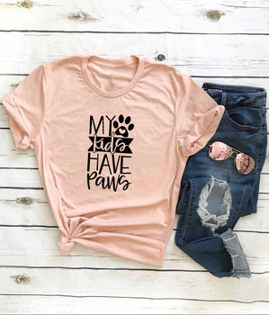 MY KIDS HAVE PAWS Printed New Arrival Women's Summer Funny Casual 100%Cotton T-Shirt PET LOVER Shirt Dog and Cats lover Gift