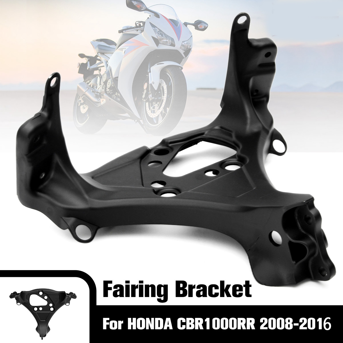 CBR1000RR Upper Fairing Stay Bracket Cowling Headlight For Honda CBR 1000RR 2008 2009 2010 2011 2012 2013 2014 2015 2016