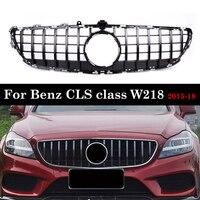 for Mercedes-Benz CLS Class W218 GT Grille 2015-2018 Front Bumper Without Emblem CLS300 CLS350 CLS450 CLS500