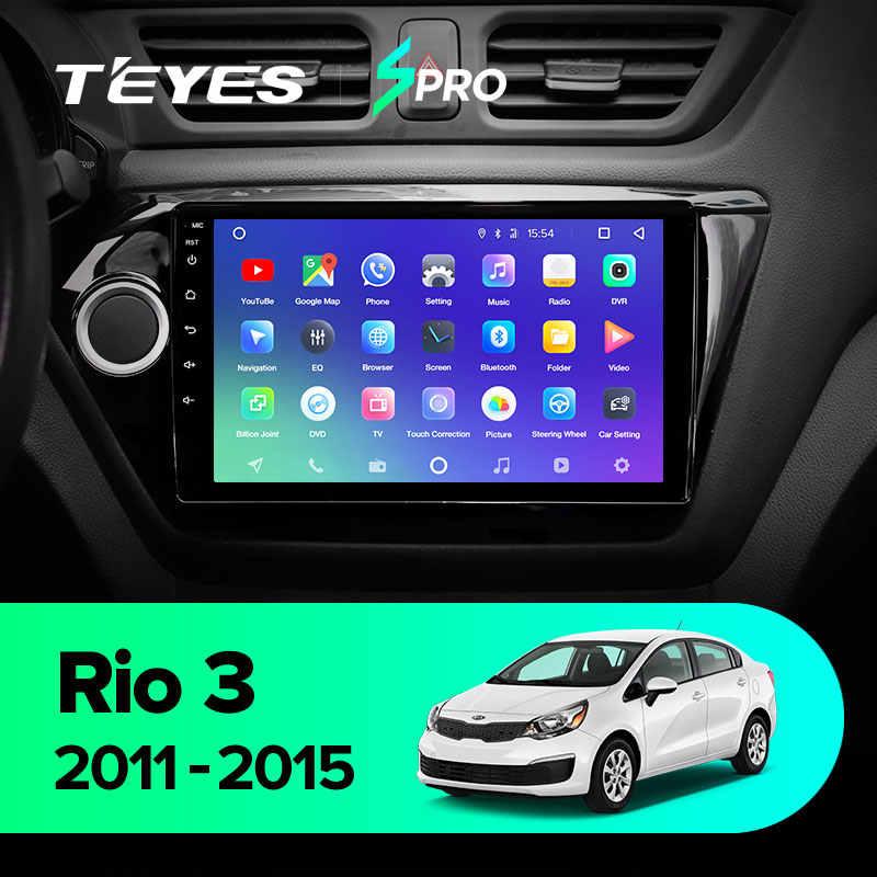 TEYES SPRO For KIA RIO 3 4 2011-2019 차량용 라디오 멀티미디어 비디오 플레이어 내비게이션 GPS 안드로이드 8.1 No 2din 2 din dvd