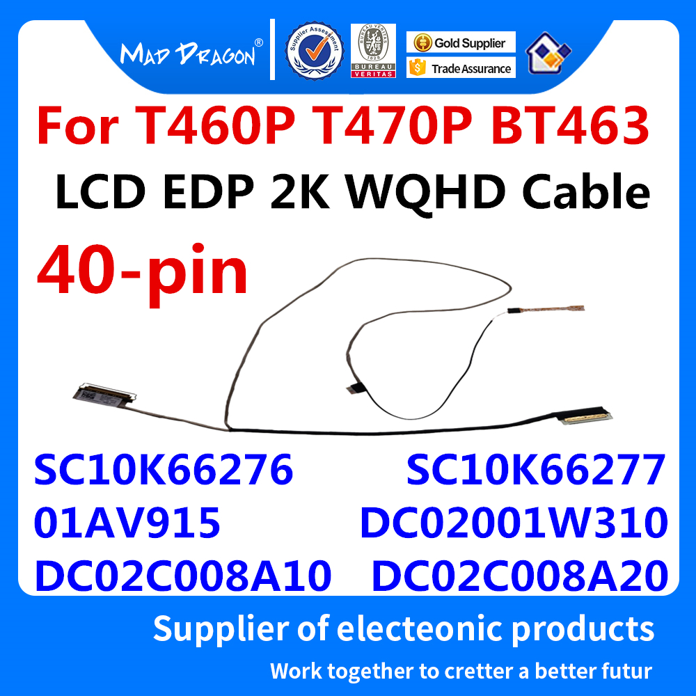 New original LCD WQHD 2K Cabo Para Lenovo ThinkPad T460P T470P BT463 DC02001W310 SC10K66276 SC10K66277 01AV915 DC02C008A10 8A20