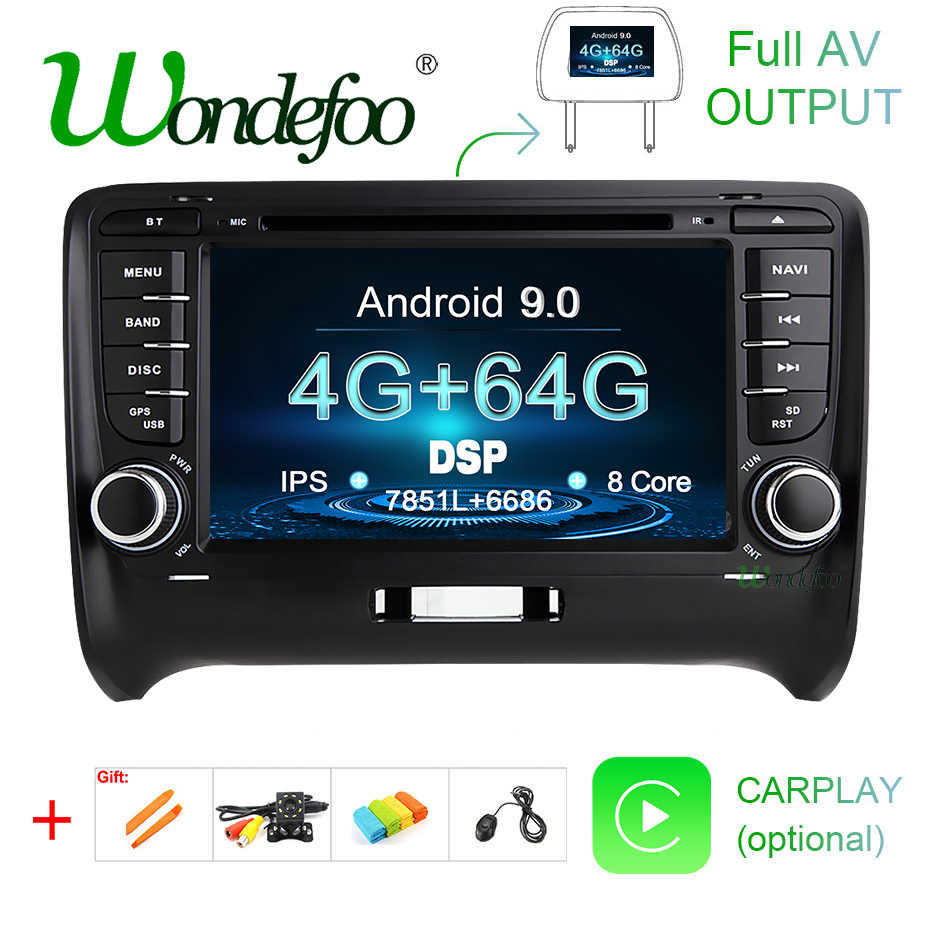 IPS DSP 4G 64G Android 9.0 2 din Car GSP For Audi TT MK2 8J 2006 2007 2008 2009 2010 2011 2012 DVD player radio stereo screen