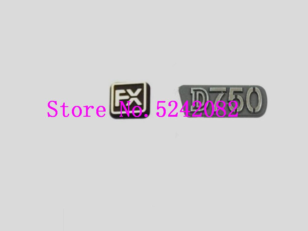 NEW Original For Nikon D750 Front FX LOGO Name Plate Mount Base Nameplate Cover Camera Spare Part Unit