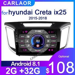 Image 1 - 2 Din Android 8,1 auto Radio multimedia player GPS Navigation Für hyundai ix25 creta 2015 2018 2GB RAM 32GB ROM 2din video Player