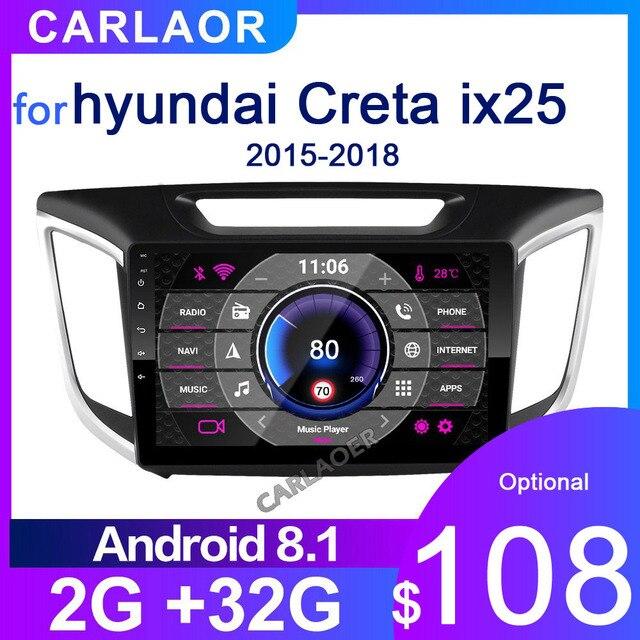 2 Din Android 8,1 auto Radio multimedia player GPS Navigation Für hyundai ix25 creta 2015 2018 2GB RAM 32GB ROM 2din video Player