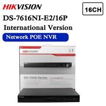 Em estoque DS 7616NI E2/16p inglês versão 16ch nvr com 2 portas sata 16poe hdmi e saída vga incorporado plug & play nvr poe h.264