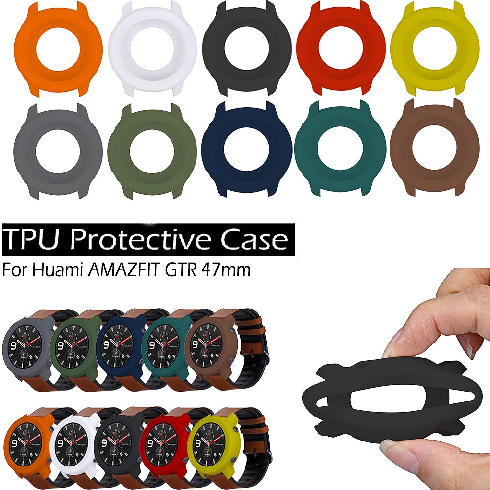 Watch Case TPU Silicone Cover Frame For Xiaomi Huami AMAZFIT GTR 47mm Smart Bracelet Protector Shell Replacement Cases