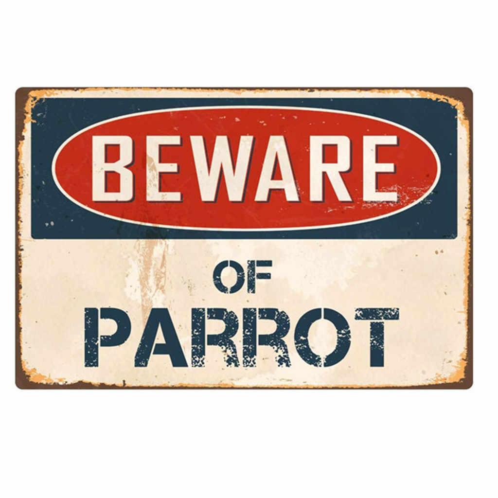 Uważaj tablica rejestracyjna Bar dekoracje ścienne znak blaszany Vintage metalowy znak Home Decor malowanie tablice plakat Bar Club Cafe garaż