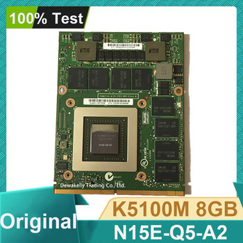 K5100M K5100 8G N15E-Q5-A2 CN-034P9D 034P9D Graphic Card For DELL M6700 M6800 HP 8770W ZBOOK15 G1 G2 Fully Tested Fast Shipping