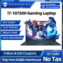 Machenike T58 VB i7 Gaming Laptop i7 10750H GTX 1650Ti 8GB RAM 512G SSD 15 6   Ultra border IPS i7 notebook Metal A shell
