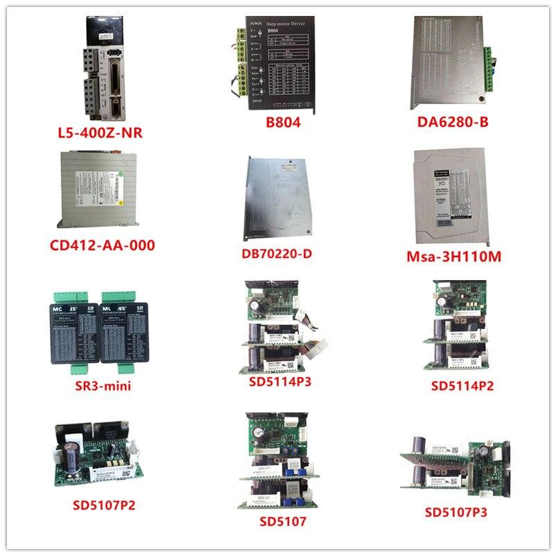L5-400Z-NR  B804  DA6280-B  CD412-AA-000  Msa-3H110M  DB70220-D  SR3-mini  SD5114P3  SD5114P2  SD5107P2  SD5107  SD5107P3 Used
