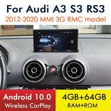 Autoradio Android 10, 8 cœurs, 4 go/64 go, navigation GPS, WiFi, MMI 3G, RMC, lecteur multimédia sans fil, stéréo, CarPlay, pour voiture Audi A3 8V (2012 – 2020)