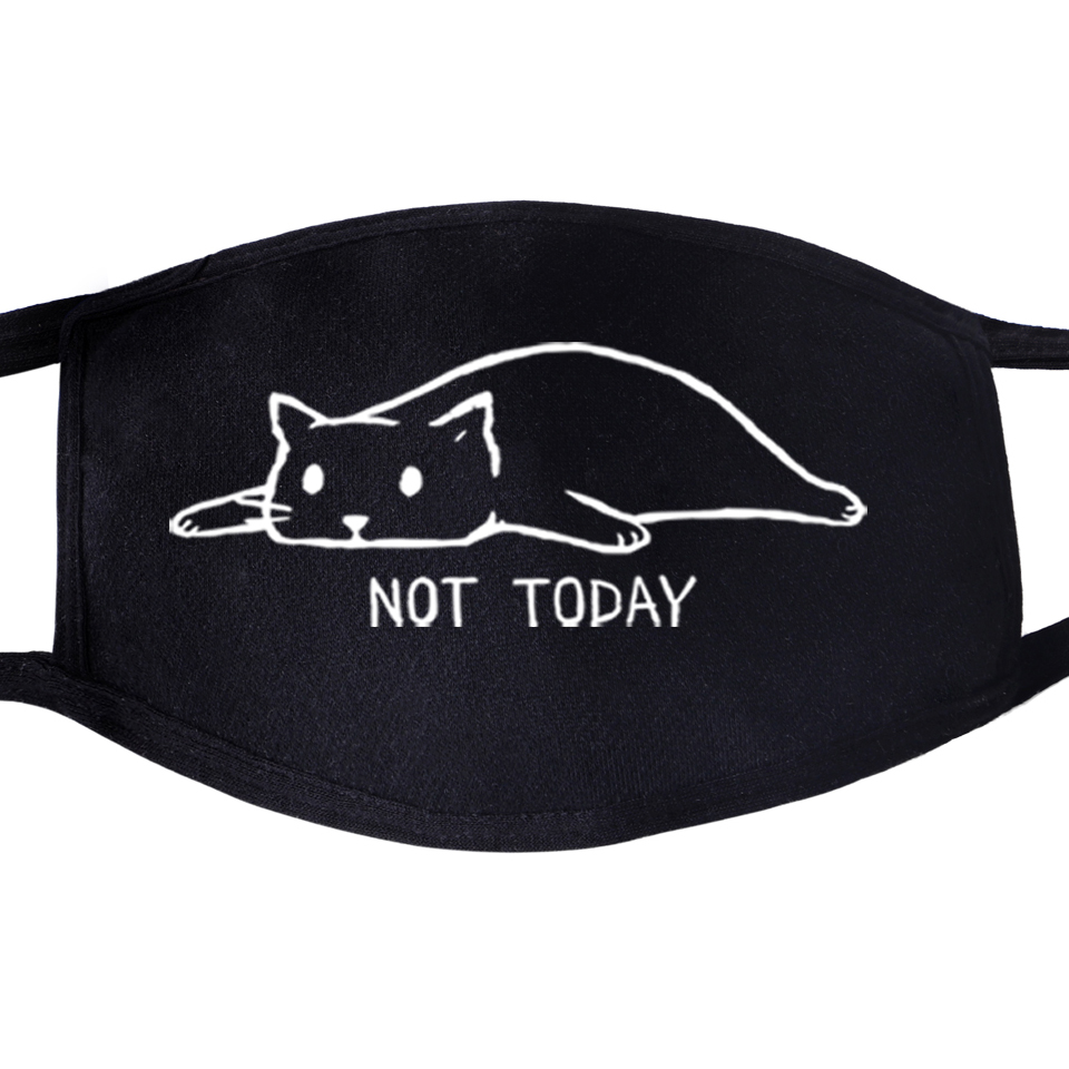 Not Today Cat Animal Cute Kawaii Dustproof Mouth Face Masks Unisex Black Cycling Anti-Dust Facial  Cover Funny Mask
