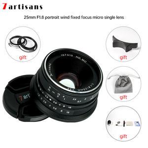 7artisans Prime Lens A7II EOS-M F1.8 Mout Micro Fujifilm/canon 4/3-Cameras 25mm for Micro/4/3-cameras/..