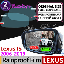 For Lexus IS 2006-2019 XE20 XE30 Anti Fog Rearview Mirror Rainproof Anti-Fog Films Accessories IS250 300 250 300h 350 200d 220d