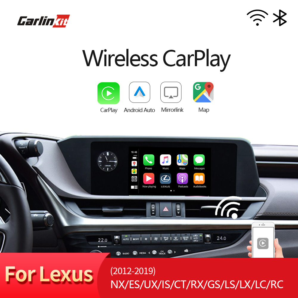 Kit de montage pour Lexus NX ES US iS CT RX GS LS LX LC RC 2014-2019 multimédia sans fil Apple CarPlay et Kit de modification automatique Android
